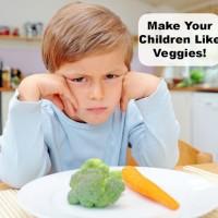 Make Your Children Like Vegetables