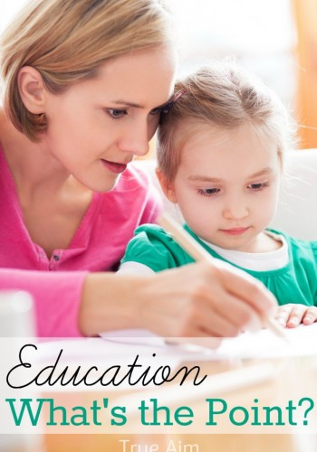 Education – What's the Point?