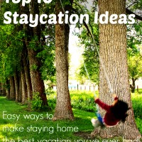 Top 10 Staycation Ideas