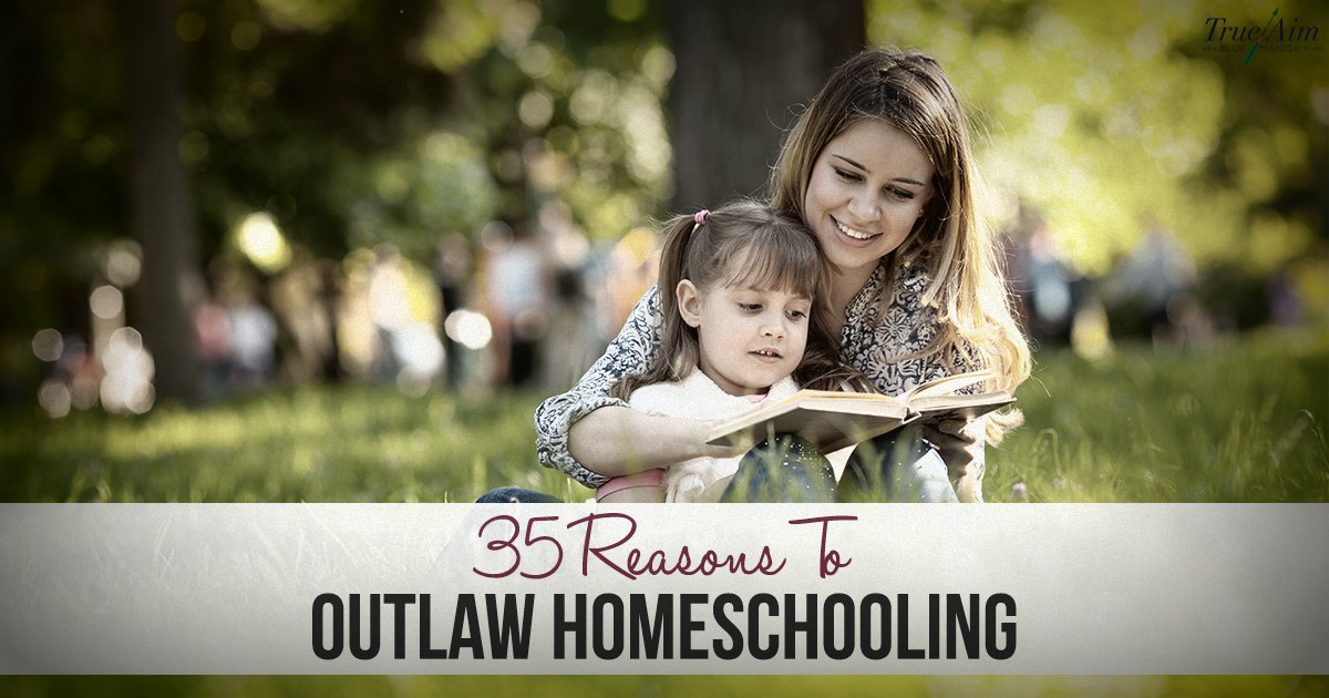 35 Reasons to Outlaw Homeschooling FB