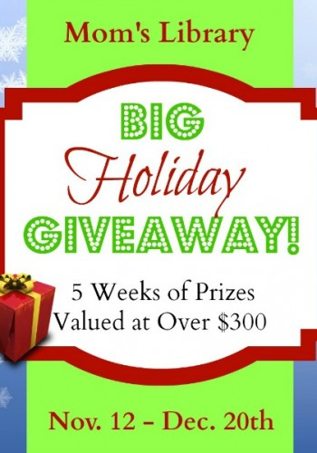 Mom's Library's 1st Annual Big Holiday Giveaway!