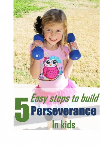 Building Perseverance in Kids