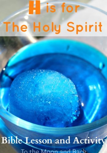 H is for Holy Spirit Bible Lesson and Activity