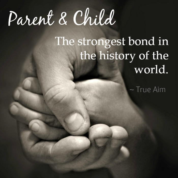 Parenting quote - the strongest bond