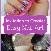 Invitation to Create: Kid-Friendly Nail Art