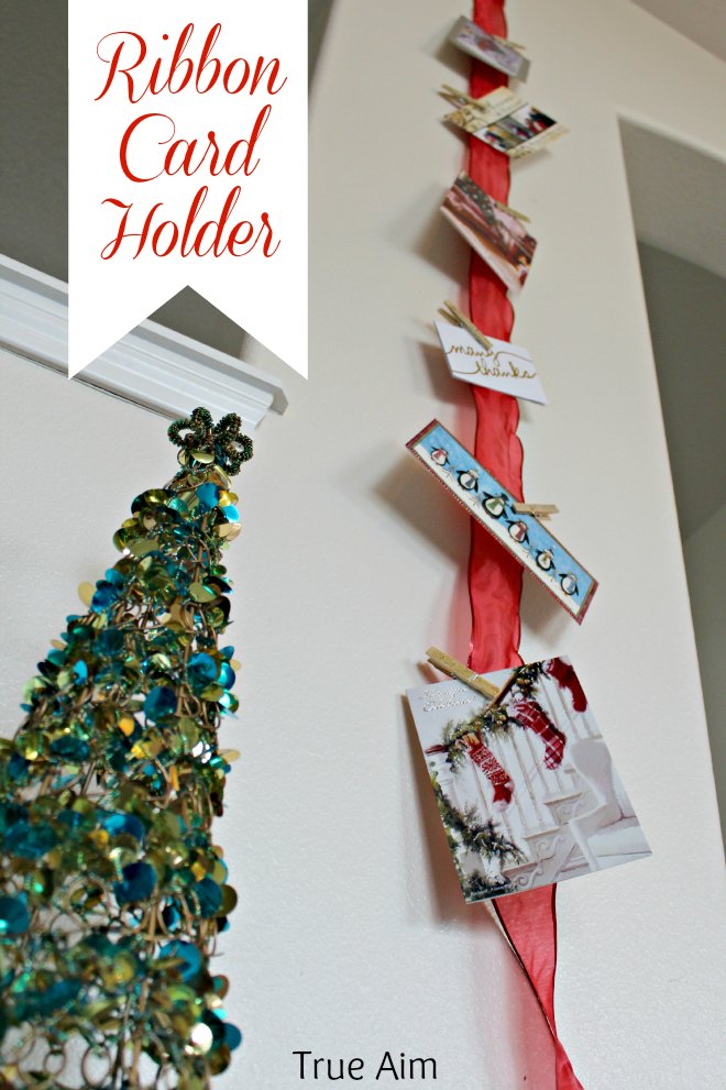 Easy Ribbon Christmas Card Display | True Aim