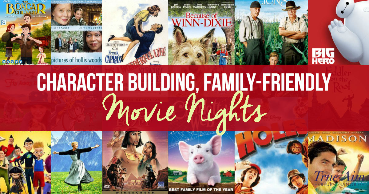 Character Building Family Friendly Movie Nights for Kids FB