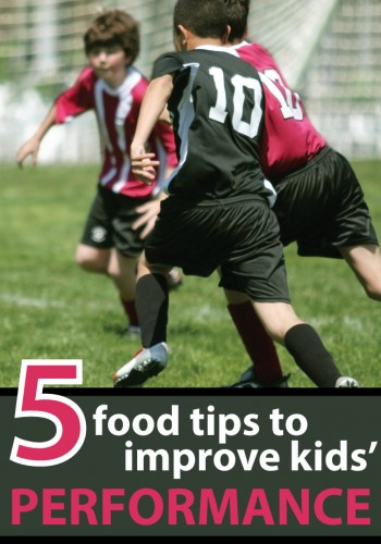 5 Food Tips to Improve Your Kid's Performance