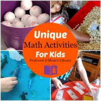Unique Math Activities and Mom's Library #137