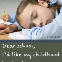 Dear School, I Want My Childhood Back
