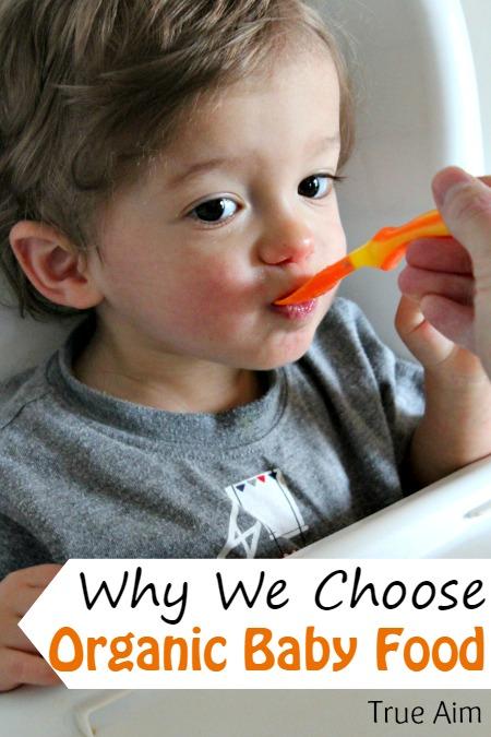 Why we choose organic baby food