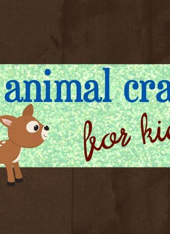 25 Animal Crafts for Kids