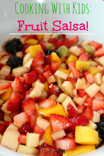Cooking with Kids Yummy Fruit Salsa