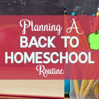 Planning a Back to Homeschool Transition Routine