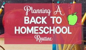 Planning Back to Homeschool