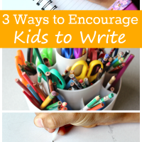3 Ways to Encourage Your Children to Write