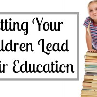 Letting Your Children Lead Their Education