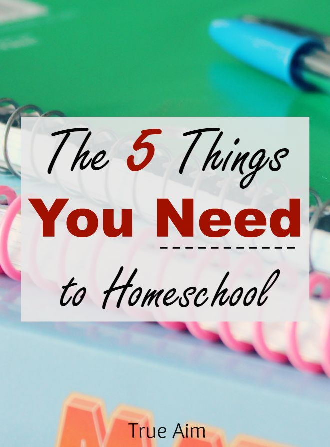 Want to homeschool Here are 5 things you'll need. Yes, that's it, just 5