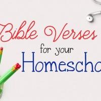 10 Bible Verses for Your Homeschool