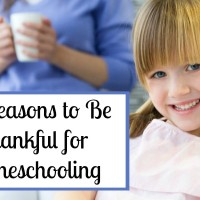 10 Reasons to Be Thankful for Homeschooling