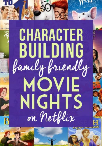 Character Building Movie Nights for Kids {on Netflix}