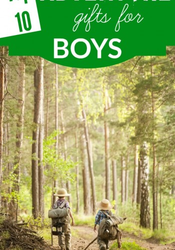 Top 10 adventure gifts for boys