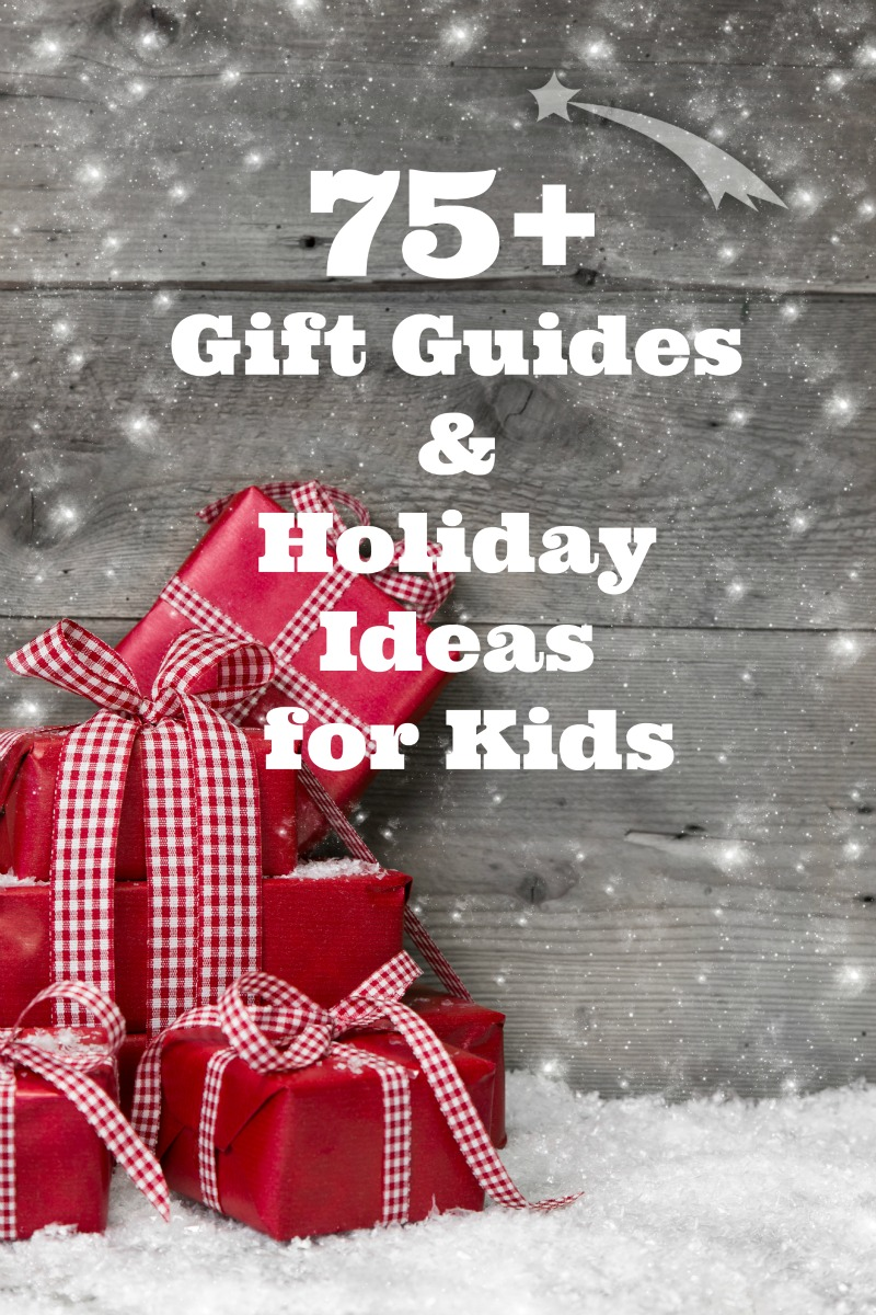 Gift ideas for kids, gift lists for kids
