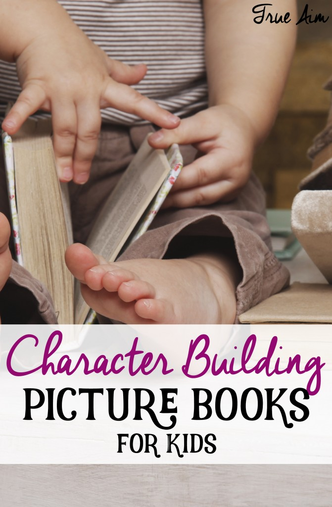 Character Building Picture Books for Kids