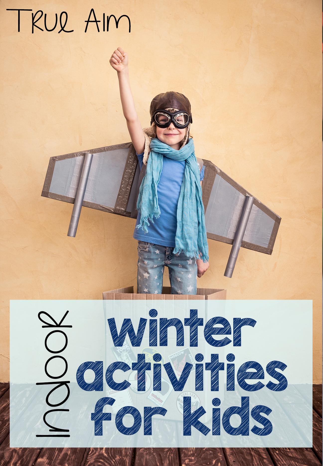 Indoor winter activities and mom 39 s library 170 true aim for Indoor crafts for kids