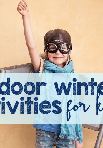 Indoor Winter Activities and Mom's Library #170