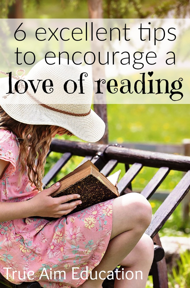 6 tips to encourage a love of reading in your children