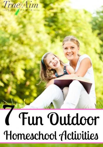 7 Fun Outdoor Homeschool Activities