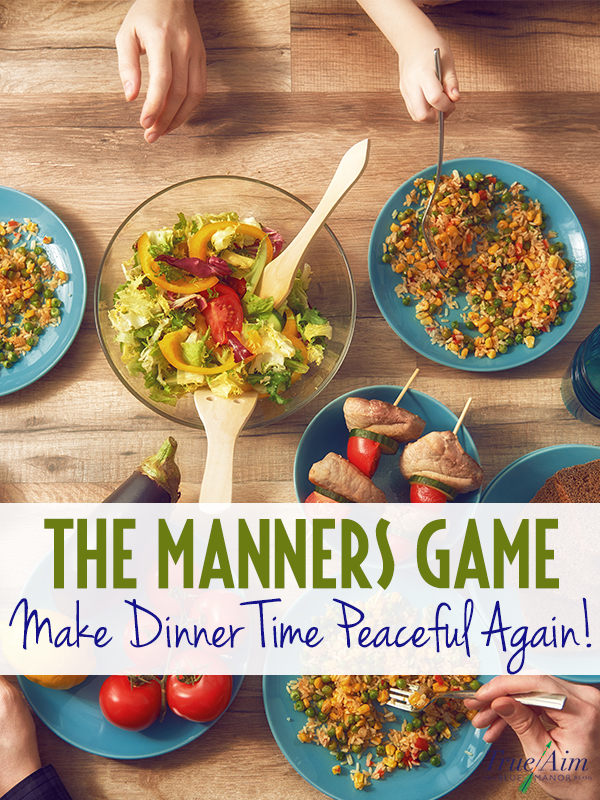 The Manners Game - Make dinner time peaceful again. Kids love this!