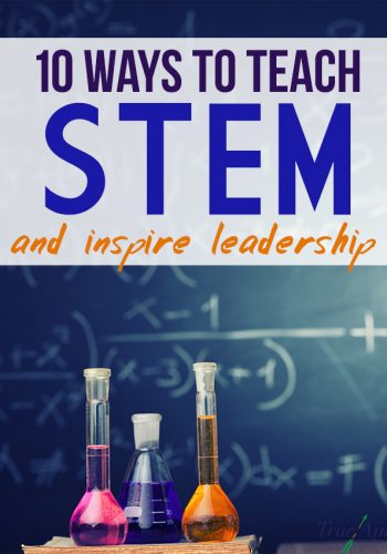 10 Ways to Teach STEM
