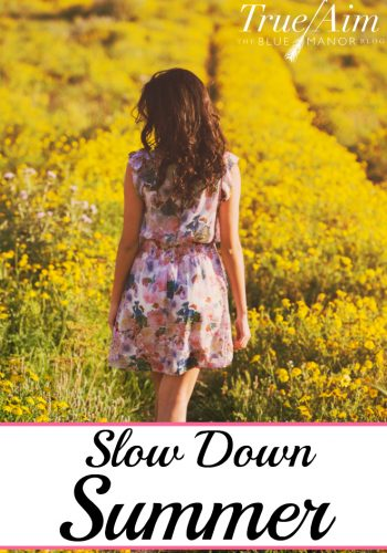 summer, slow down this summer, tips to slow down this summer