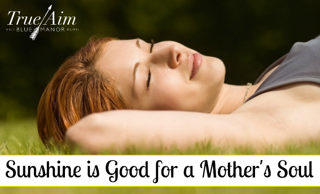 Sunshine is Good for a Mother's SoulREC - By Misty Leask