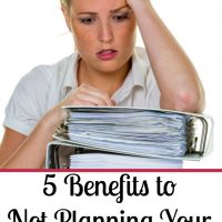 5 Benefits to Not Planning Your Homeschool Days