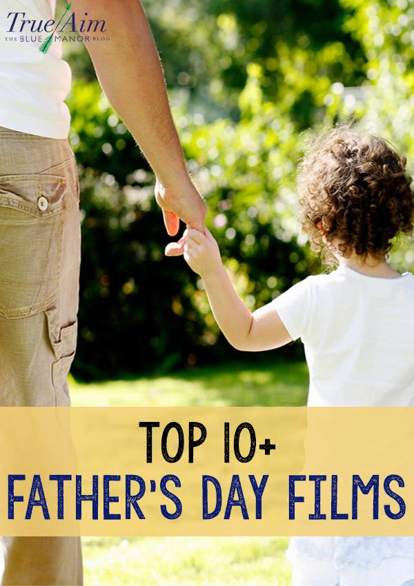 Top 10 Father's Day Films
