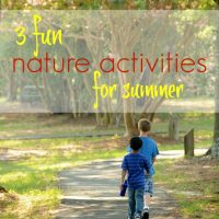 3 Fun Nature Activities for Summer