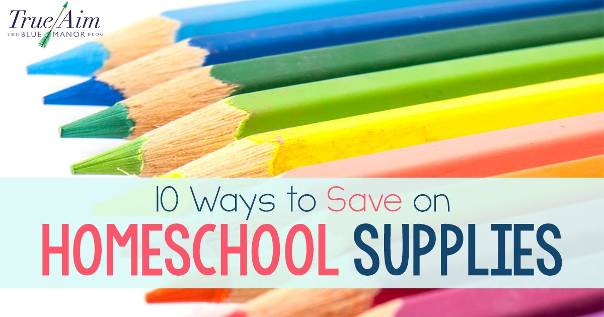 10 Ways to Save on Homeschool Supplies FB