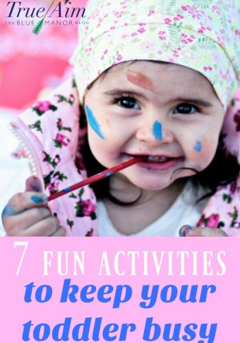 7 Fun Activities to Keep Your Toddler Busy
