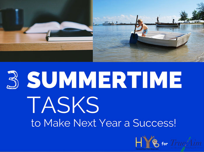 3 Summertime Tasks to Make Next Year a Success!