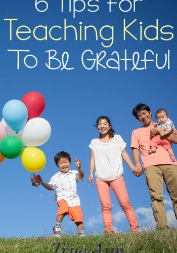 6 Tips for Teaching Kids to be Grateful