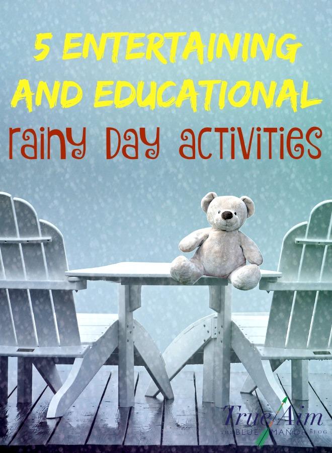 5 Entertaining Rainy Day Activities