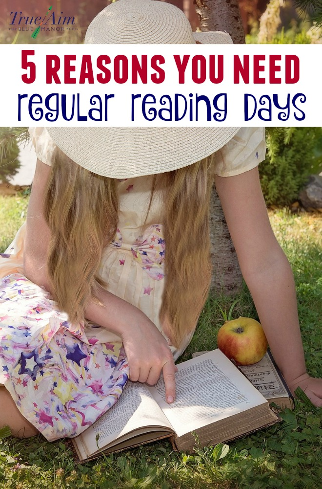 5 Reasons You Need Regular Reading Days in your Homeschool