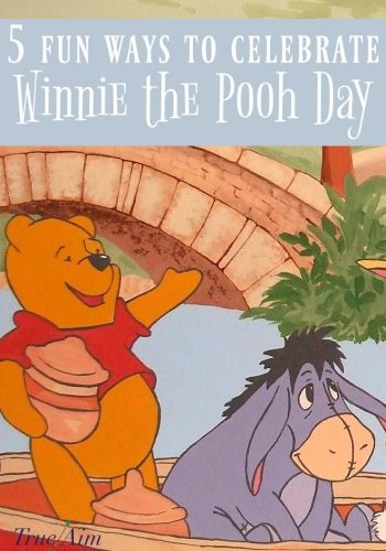 5 Fun Ways to Celebrate Winnie the Pooh Day