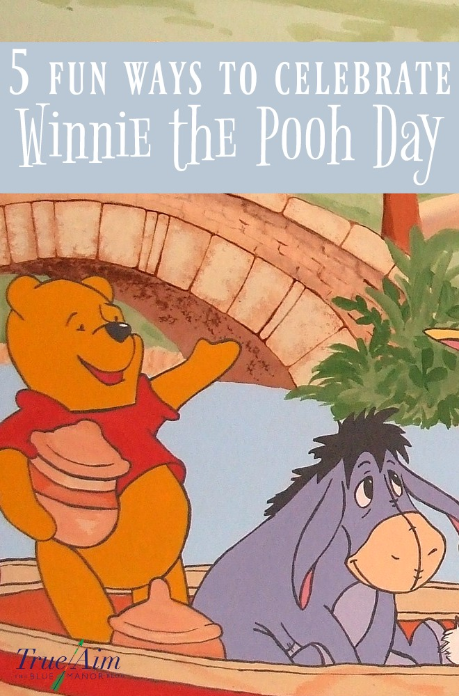 Did you know that January 18th is Winnie the Pooh day? Here are 5 fun ways to celebrate Winnie the Pooh Day!