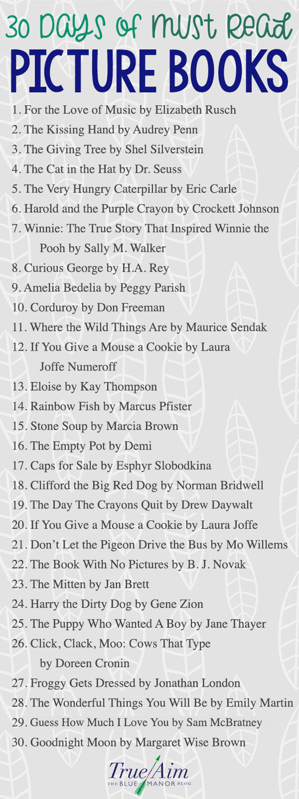 Get some summer reading in with this countdown of 30 days of classic must-read picture books! They are great for read alouds, story time, or family time!