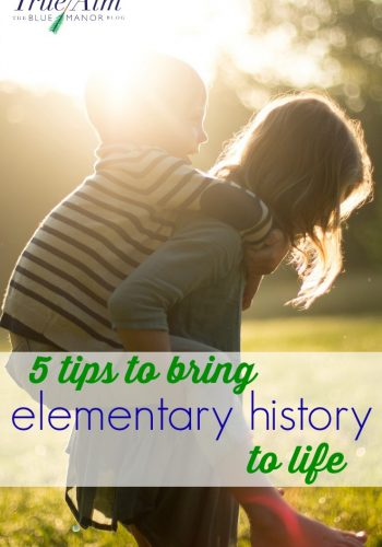 5 Tips to Bring Elementary History to Life