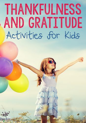 Thankfulness and Gratitude Activities for Kids